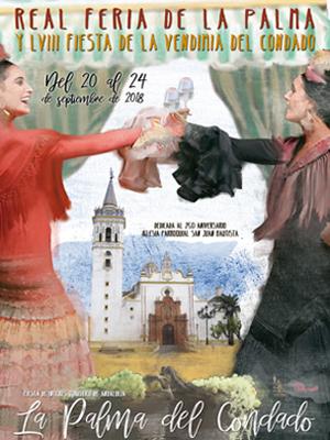 Real Feria La Palma 2018 y LVIII Fiesta de la Vendimia del Condado